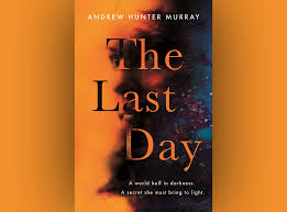 Review: <b>The Last Day</b> by Andrew Hunter Murray | The Nerd Daily