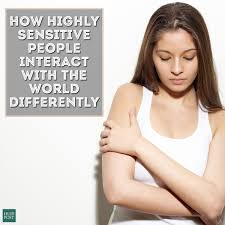 how highly sensitive people interact the world differently hsp