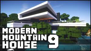 Modern Mountain House Minecraft Epic Modern Mountain House 9 Youtube