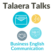 Talaera Talks - Business English Communication