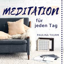Meditation für jeden Tag mit Paulina Thurm | Podcast für geführte Meditationen auf Deutsch | meditieren & entspannen