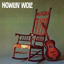 <b>Howlin Wolf</b> - <b>Howlin Wolf</b>: Amazon.de: Musik