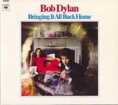 <b>Bringing</b> It All Back Home - <b>Bob Dylan</b> | Songs, Reviews, Credits ...