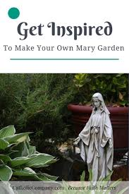 best images about a diy mary garden gardens search see more a beautiful note of inspiration for you create your own mary garden