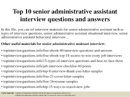 top senior administrative assistant interview questions and answers jpg cb  top 10 senior administrative assistant interview questions and answers in this file