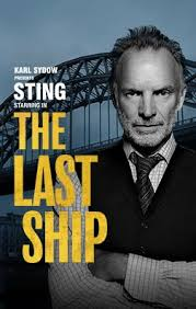 The <b>Last Ship</b> (musical) - Wikipedia