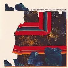 <b>Painted</b> Ruins - <b>Grizzly Bear</b>   Songs, Reviews, Credits   AllMusic