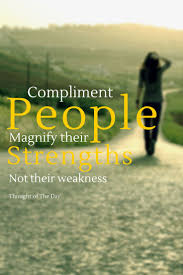 1000 images about quotes facts of life little compliment people magnify their strengths not their weakness