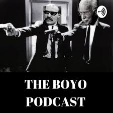The Boyo Podcast