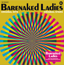 <b>ORIGINAL</b> HITS, <b>ORIGINAL</b> STARS VINYL LP | <b>Barenaked Ladies</b> ...