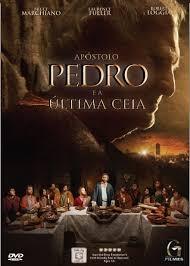 Assistir Filme  Apóstolo Pedro e a Última Ceia Dublado Online