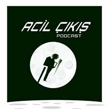 Acil Çıkış Podcast