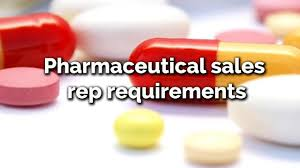 pharmaceutical s rep requirements how to get into pharmaceutical s rep requirements how to get into pharmaceutical or medical s quickly