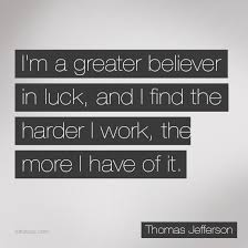 Luck Quotes Thomas Jefferson Gallery