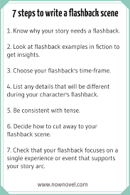 how to write a flashback scene key steps now novel 1 know why your story needs a flashback