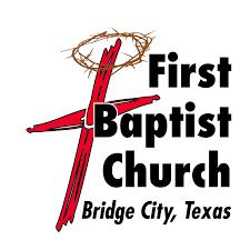 First Baptist Church Bridge City Texas