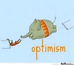 Optimism Memes. Best Collection of Funny Optimism Pictures via Relatably.com