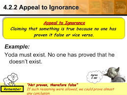 appeal to ignorance <ul><li>example