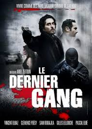 Le Dernier gang streaming