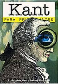 """Kant para principiantes"" - libro en formato comic de Chistopher Want y Andrzej Klimowski Images?q=tbn:ANd9GcSBdJC5aBdPzHRV9Ly7A8JLrk0aJLY-IXhsdzWAGu0gBnmyFAv0hg"