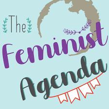 The Feminist Agenda