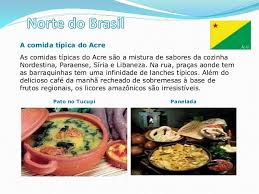 Resultado de imagem para IMAGENS DE COMIDAS TIPICAS DO ACRE