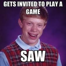 Unlucky Brian! on Pinterest | Bad Luck Brian, Meme and Brian Regan via Relatably.com