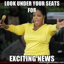 Look under your seats for Exciting news - Overly-Excited Oprah ... via Relatably.com