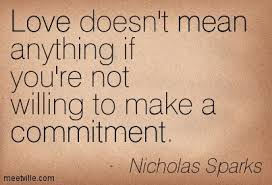 commitment quotes | Quotes