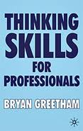 Bryan Greetham author of Smart Thinking  Thinking Skills for     Thinking Skills for Professionals   Bryan Greetham   Buy from Amazon Purchase from Amazon  middot  How to Write your Undergraduate Dissertation