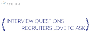 interview questions recruiters love to ask interview questions recruiters love to ask