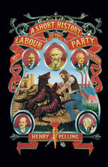 A Short History of the <b>Labour</b> Party | <b>Henry Pelling</b> | Palgrave ...
