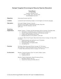 sample targeted chronological resume teacher education general sample targeted chronological resume teacher education general objective resume by terry brown