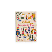 <b>You and Me</b> and Everybody Else - A picture book by Marcos Farina ...