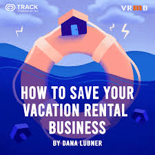 How to Save Your Vacation Rental Business