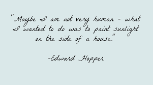 Edward Hopper Quote — Sarah Meder via Relatably.com