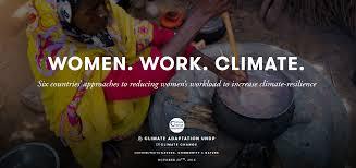 ensuring gender responsive climate change adaptation undp photo essay women work climate