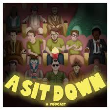 A Sit Down
