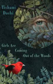 Girls Are Coming Out of <b>the Woods</b> | Bloodaxe Books