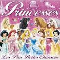 Disney Princesses: Les Plus Belles Chansons