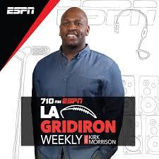 LA Gridiron Weekly with Kirk Morrison