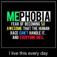 Me Phobia | HapHappy via Relatably.com