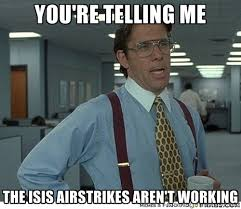 ISIS Memes | Jackie Gil via Relatably.com