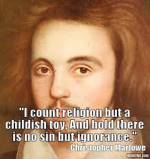 Christopher Marlowe - Atheist Universe