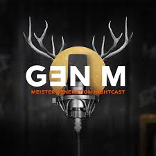 GENERACE M - MEISTER GENERATION NIGHTCAST