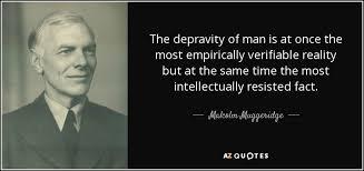 TOP 25 QUOTES BY MALCOLM MUGGERIDGE (of 112)   A-Z Quotes via Relatably.com