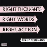 Right Thoughts Right Words Right Action