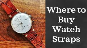The Best Places to Buy <b>Watch Straps</b> (2018) - YouTube