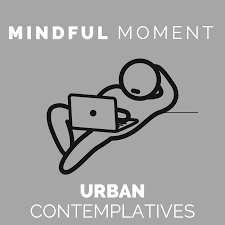 Mindful Moment by UC