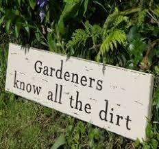 Garden Quotes on Pinterest | Garden Signs, Funny Garden Signs and ... via Relatably.com